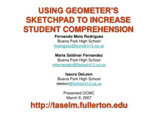 USING GEOMETER'S SKETCHPAD TO INCREASE STUDENT COMPREHENSION