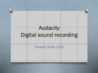 Audacity Digital sound recording
