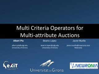 Multi Criteria Operators for  Multi-attribute  Auctions