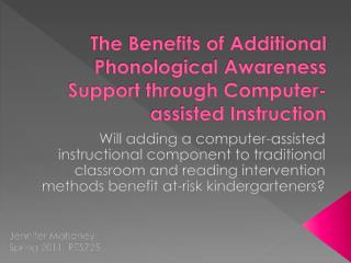 The Benefits of Additional Phonological Awareness Support through Computer-assisted Instruction