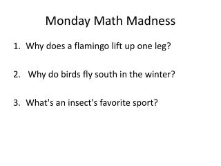 Monday Math Madness