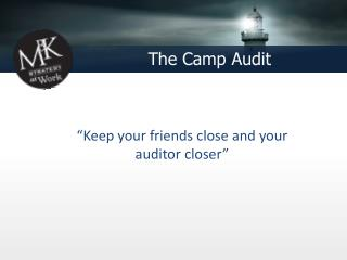 The Camp Audit