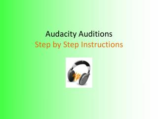 Audacity Auditions Step by Step Instructions