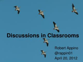 Discussions in Classrooms