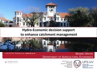 Hydro-Economic decision support  to enhance catchment management