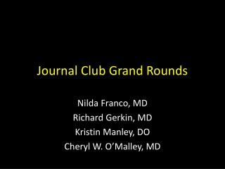 Journal Club Grand Rounds