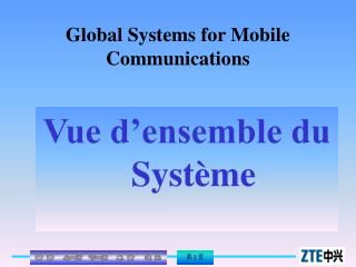 Global Systems for Mobile Communications