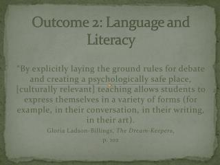Outcome 2: Language and Literacy