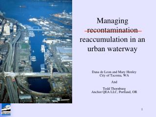 Managing recontamination     reaccumulation in an urban waterway