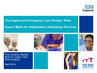 The Urgent  and Emergency Care Review: What Does it Mean for  Independent Ambulance Services