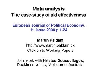 Meta analysis The case-study of aid effectiveness  European Journal of Political Economy.  1st issue 2008 p 1-24