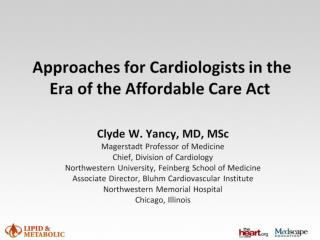 Approaches for Cardiologists in the Era of the Affordable Care Act