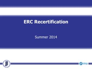 ERC Recertification Summer 2014