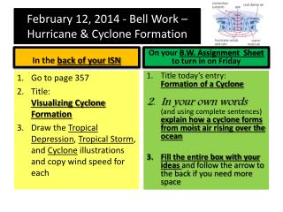 February 12, 2014 - Bell Work – Hurricane & Cyclone Formation