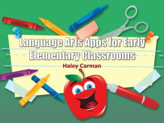 Language Arts Apps for Early Elementary Classrooms