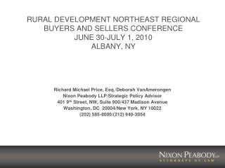 RURAL DEVELOPMENT NORTHEAST REGIONAL BUYERS AND SELLERS CONFERENCE JUNE 30-JULY 1, 2010 ALBANY, NY