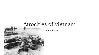Atrocities of Vietnam