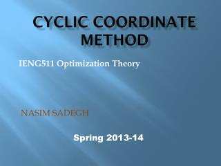 Cyclic Coordinate Method