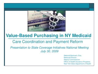 Value-Based Purchasing in NY Medicaid