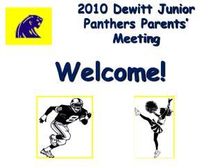 2010 Dewitt Junior Panthers Parents' Meeting