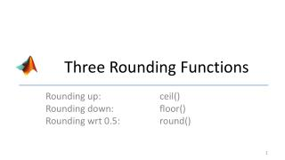 Three Rounding  Functions