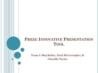 Prezi : Innovative Presentation Tool