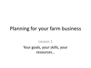 Planning for your farm business