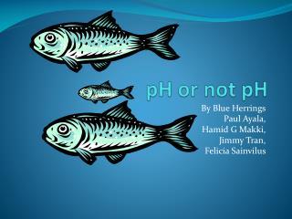 pH or not pH