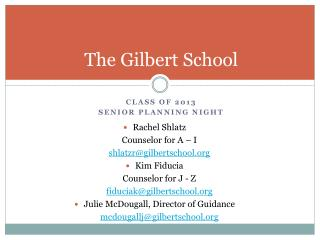 The Gilbert School