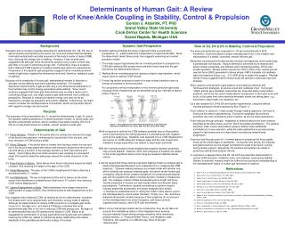 Determinants of Human Gait: A Review Role of Knee/Ankle Coupling in Stability, Control & Propulsion Gordon J. Alderink,
