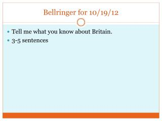 Bellringer  for 10/19/12