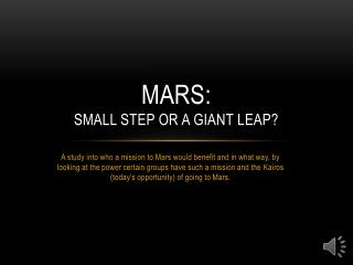 Mars:  Small Step or a Giant Leap?