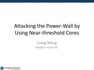 Attacking the Power-Wall by Using Near-threshold Cores