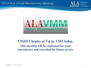 VMM13 begins at 3 p.m. CDT today.