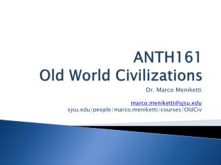 ANTH161 Old World Civilizations