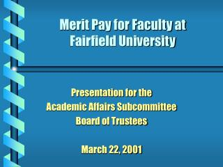 Merit Pay for Faculty at  Fairfield University