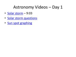 Astronomy Videos – Day 1