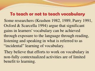 To teach or not to teach vocabulary