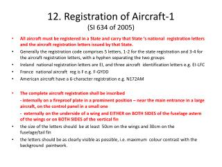 12. Registration  of Aircraft-1 (SI 634 of 2005)