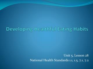 Developing Healthful Eating Habits