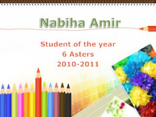 Student of the year 6 Asters 2010-2011