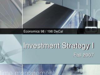 Investment Strategy I