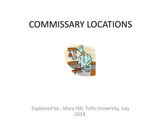 COMMISSARY LOCATIONS