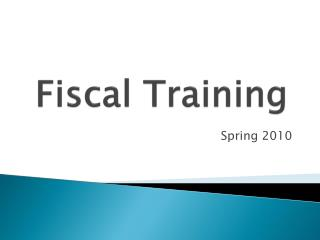 Fiscal Training