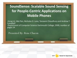 SoundSense : Scalable Sound Sensing for People-Centric Applications on Mobile Phones