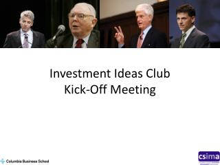 Investment Ideas  Club Kick-Off Meeting