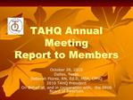 TAHQ Annual Meeting Report to Members