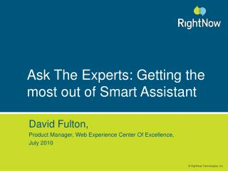 Ask The Experts: Getting the most out of Smart Assistant
