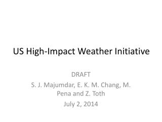 US High-Impact Weather Initiative