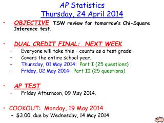 AP  Statistics Thursday ,  24  April  2014